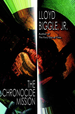 The Chronocide Mission (Hardback)