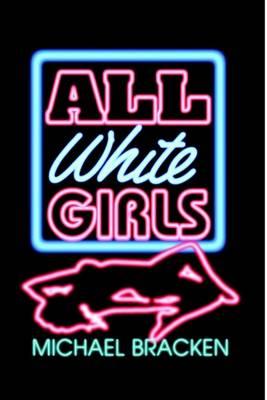 All White Girls (Hardback)