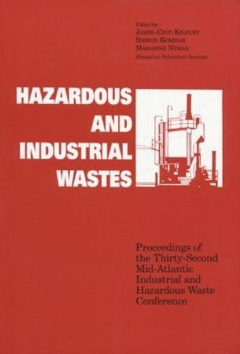 Hazardous and Industrial Waste Proceedings, 32nd Mid-Atlantic Conference (Hardback)