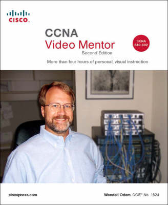 CCNA Video Mentor: (CCNA Exam 640-802)