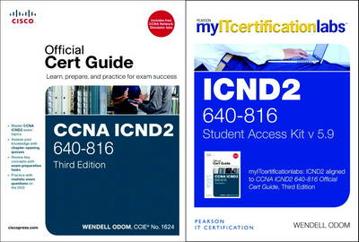 CCNA ICND2 Official Cert Guide with MyITCertificationLab Bundle (640-816) V5.9
