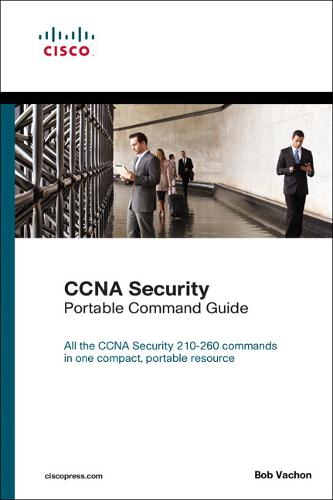 CCNA Security (210-260) Portable Command Guide (Paperback)