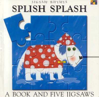 Splish Splash - SPLISH-SPLASH (Board book)