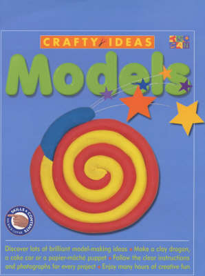 Models - Crafty Ideas (Hardcover) (Hardback)