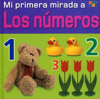 Los Numeros (Numbers) - My Very First Look at (Hardback)
