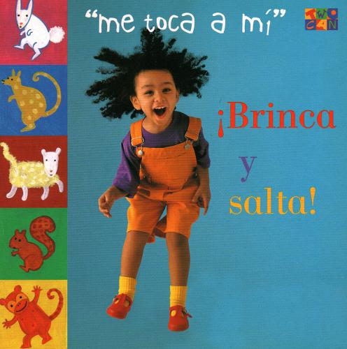 Brinca Y Salta! - My turn (Board book)