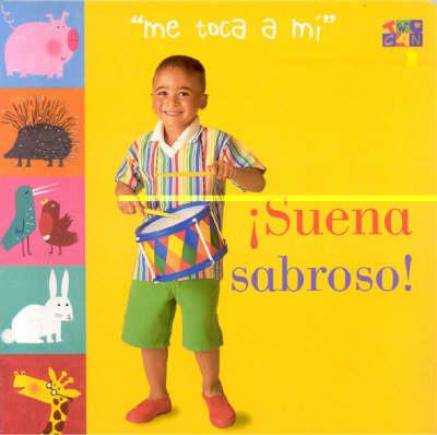 Suena Sabroso! - My turn (Board book)