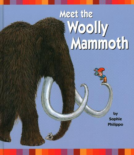 Meet the Woolly Mammoth (Hardback)