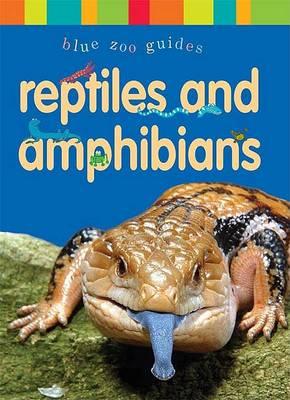 Reptiles & Amphibians (Hardback)