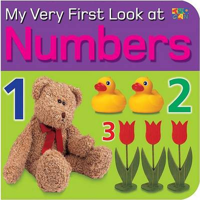 My Very First Look at Numbers - My Very First Look At... (Hardback)