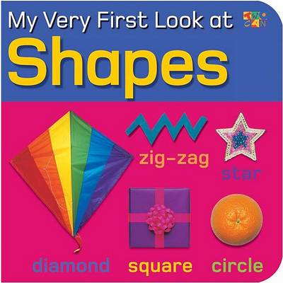 My Very First Look at Shapes - My Very First Look at (Board book)