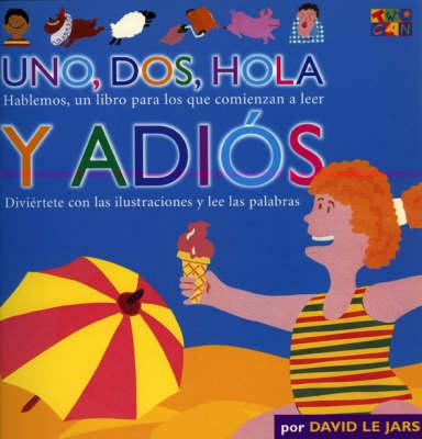Uno, Dos, Hola y Adios - Talk Together (Paperback)