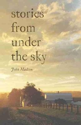 Stories From Under The Sky - Bur Oak Books (Paperback)