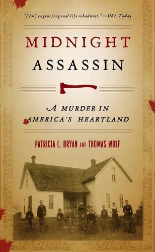 Midnight Assassin: A Murder in America's Heartland - Bur Oak Books (Paperback)