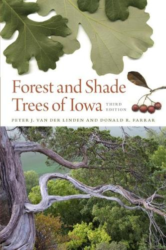 Forest and Shade Trees of Iowa - Bur Oak Guide (Paperback)