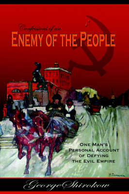 Confessions of an Enemy of the People (Hardback)