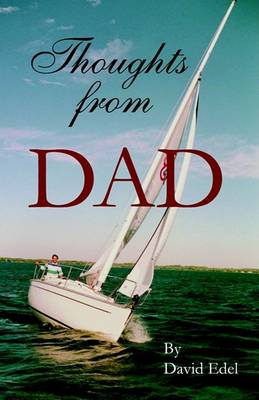 Thoughts from Dad (Paperback)