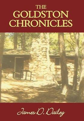 The Goldston Chronicles (Hardback)