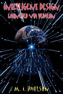 Intelligent Design Launched Via Vedalon (Paperback)