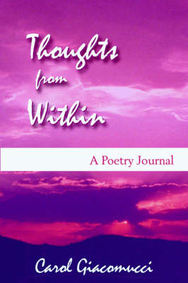 Thoughts from Within: A Poetry Journal (Paperback)