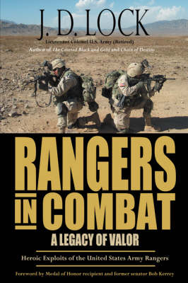 Rangers in Combat: A Legacy of Valor (Hardback)