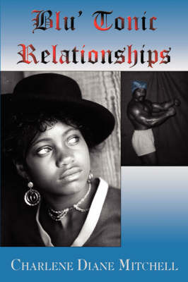 Blu' Tonic Relationships (Paperback)