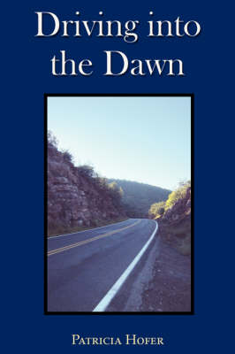 Driving Into the Dawn (Paperback)