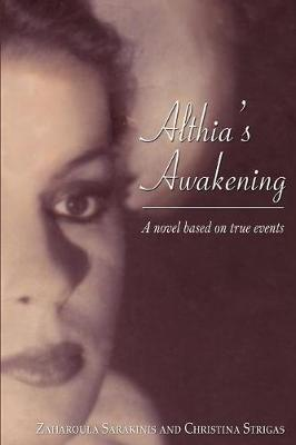 Althia's Awakening: A Novel Based on True Events (Paperback)