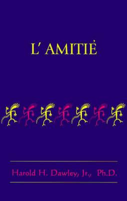 L'Amitie (Paperback)