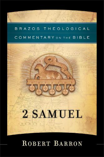 2 Samuel - Brazos Theological Commentary on the Bible (Paperback)