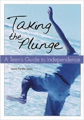 Taking the Plunge: A Teen's Guide to Independence (Paperback)