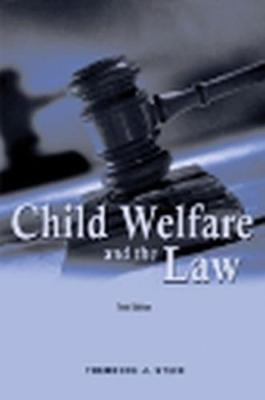Child Welfare and the Law (Paperback)