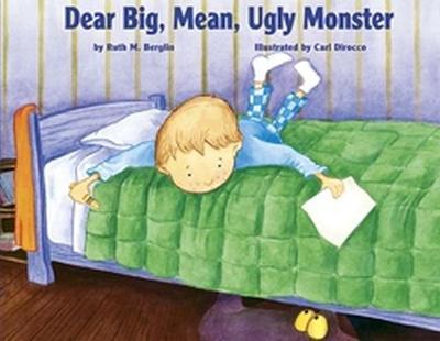 Dear Big, Mean, Ugly, Monster (Paperback)
