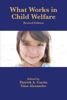 What Works in Child Welfare (Paperback)