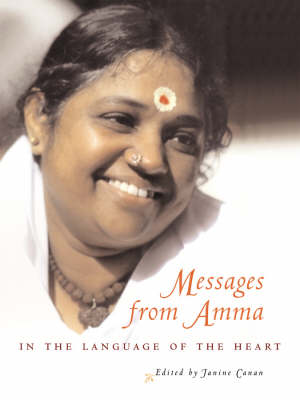Messages from Amma: In the Language of the Heart (Hardback)