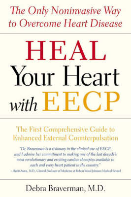 Overcome Heart Disease with Eecp: The Only Noninvasive Way to Heal Your Heart (Paperback)