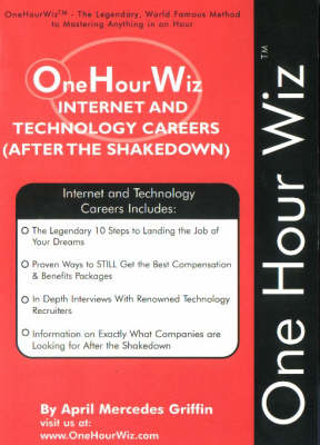 Internet and Technology Careers: After the Shakedown - One Hour Wiz S. (Paperback)