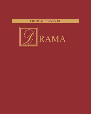 Critical Survey of Drama - Critical Survey Series (Hardback)