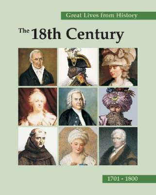 The 18th Century, 1701-1800 - Great Lives from History (Paperback)