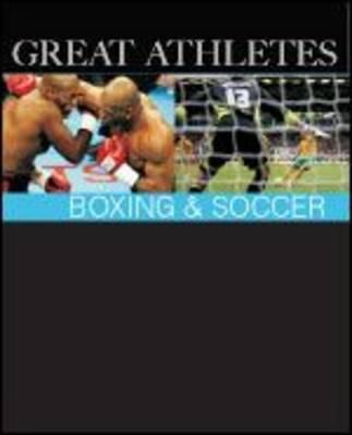Boxing and Soccer - Great Athletes (Hardback)