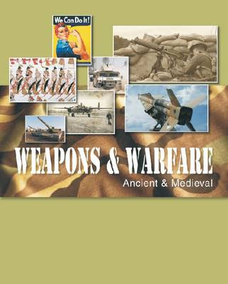 Weapons and Warfare (Hardback)