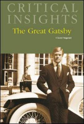 The Great Gatsby - Critical Insights (Hardback)