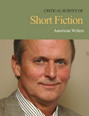 American Writers - Critical Survey of Short Fiction (Hardback)