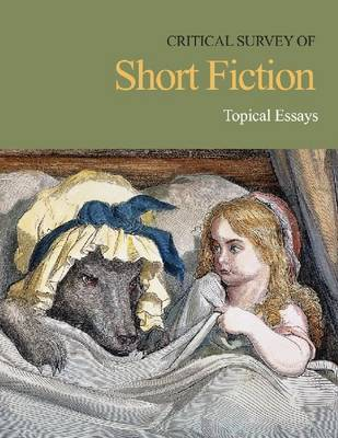 Topical Essays - Critical Survey of Short Fiction (Hardback)