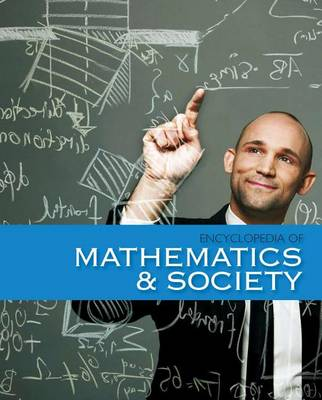 Encyclopedia of Mathematics and Society (Hardback)