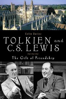 Tolkien and the C. S. Lewis: Gift of Friendship (Hardback)