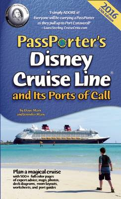 PassPorter's Disney Cruise Line and Its Ports of Call 2016 (Paperback)