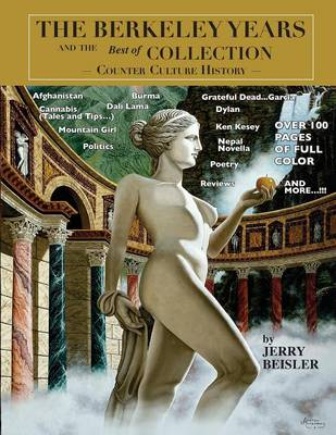 The Berkeley Years and the Best of Collection - Counter Culture History (Paperback)