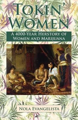 Tokin' Women a 4,000-Year Herstory (Paperback)