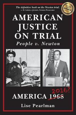 American Justice on Trial: People V. Newton (Paperback)